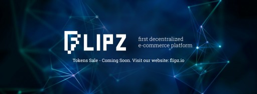 Flipz Seeks to Be the First Decentralized E-Commerce Platform